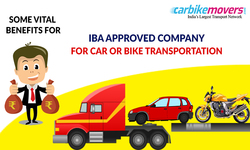 Key Benefits to Hire IBA Approved Car Bike Transport in Hyderabad