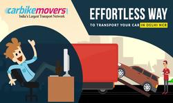 How to effortlessly transport car in Delhi NCR?