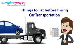 Checklist before Hiring car transport in Bangalore for Car Transportation