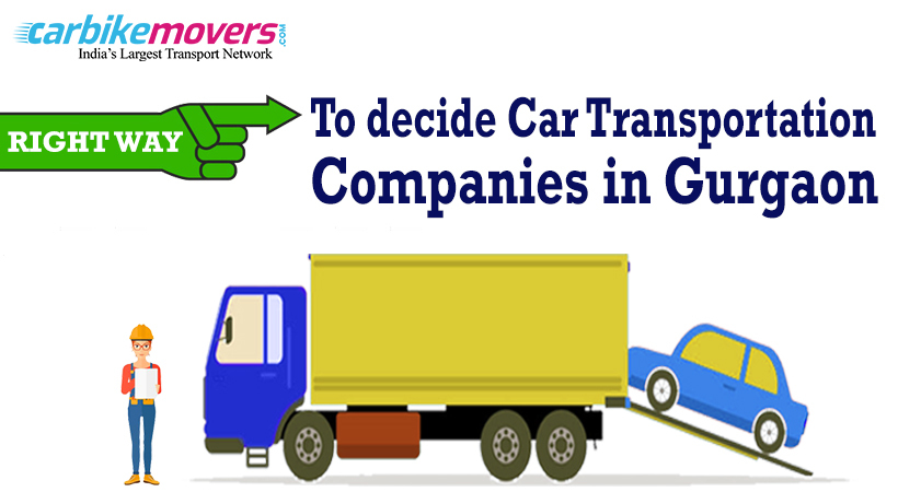 Why It Makes Sense to Hire Car Transportation Companies in Gurgaon