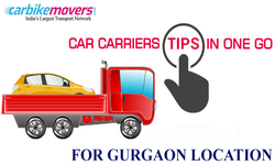 Best tips to get Car Carrier in Gurgaon from another Location Successfully
