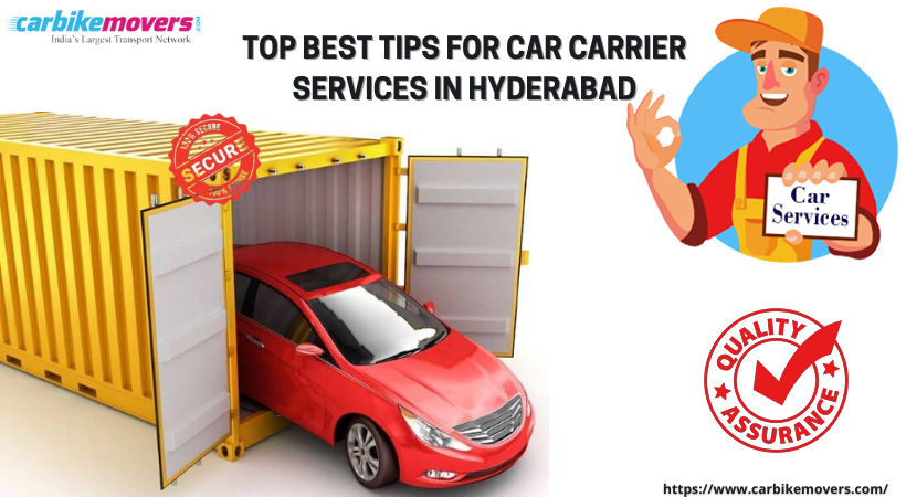 Top Best Tips for Car Carrier Services in Hyderabad