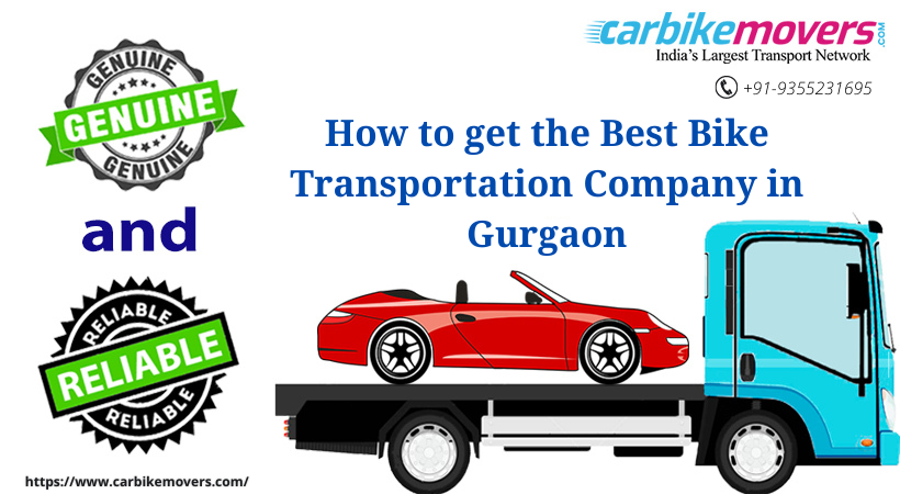 How to get the Best Bike Transportation Company in Gurgaon
