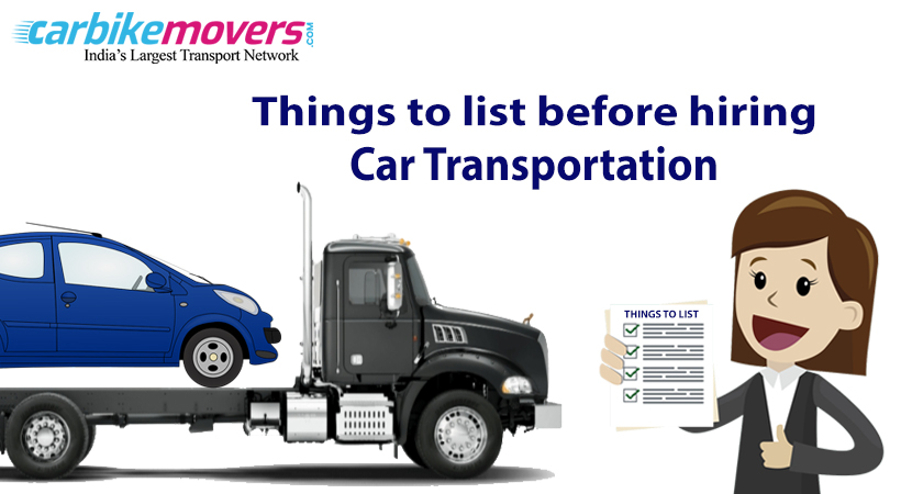 Checklist before Hiring car transport in Bangalore for Car Transportation