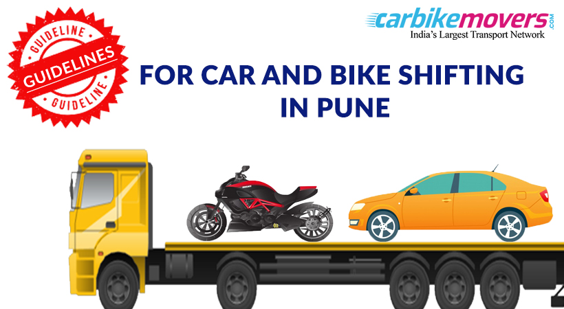 Tips and guides for Car and Bike Shifting Services in Pune