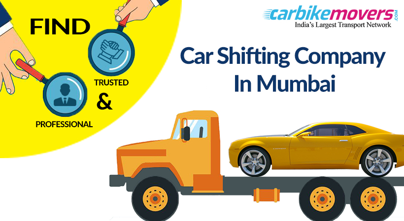 5 Tips to Find Trusted and Professional Car shifting company in Mumbai
