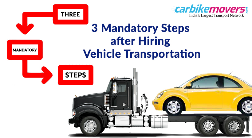 Three Steps to Follow After Hiring vehicle Transportation in Kolkata