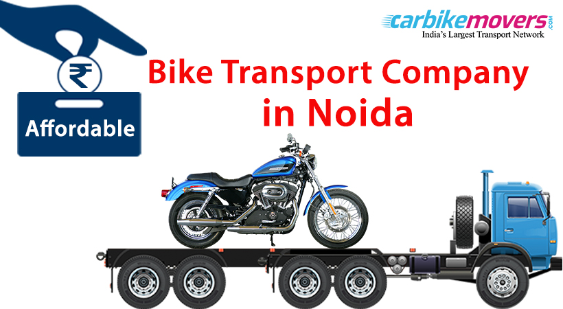 How to find Affordable Bike Transport Companies in Noida?