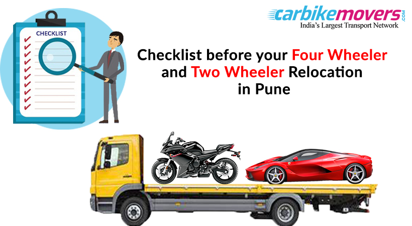 Checklist While Relocating your Four Wheeler or Two Wheeler from Pune