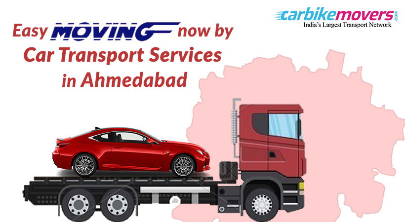 Moving? You Need a Car Transport Service in Ahmedabad for help