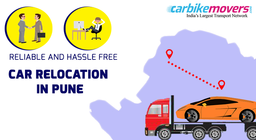 Pick the Right Reliable Car transportation to Get a Hassle-Free Relocation  in Pune