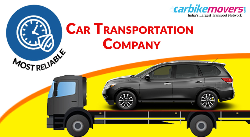 Which Is the Most Reliable Car Transportation Company in Hyderabad ?