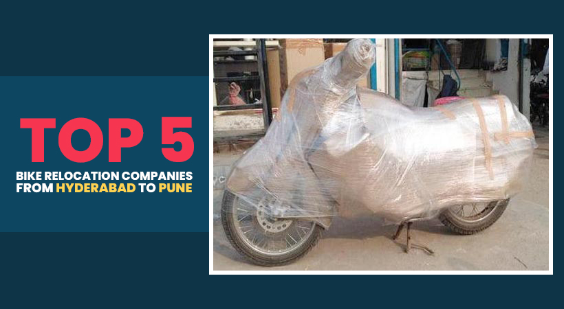 Top 5 Bike Relocation Companies from Hyderabad to Pune