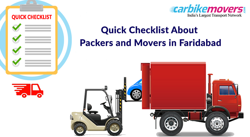 Quick Checklist Before Finalizing Packers Movers in Faridabad for Car and bike Shifting