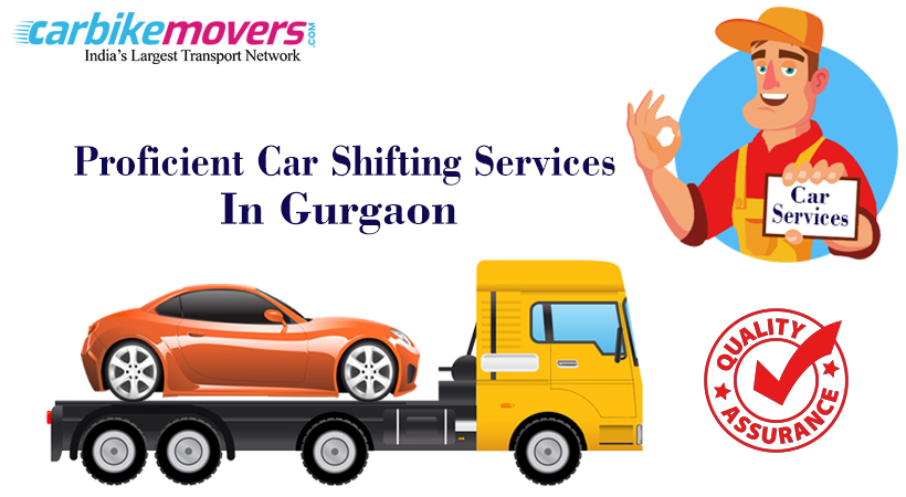 Make Your Relocation with Hassle Free Car Shifting Services in Gurgaon